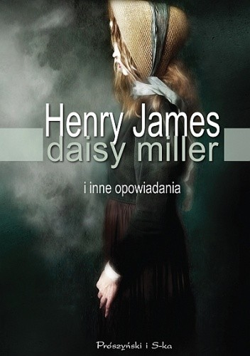 Okładka książki Daisy Miller i inne opowiadania