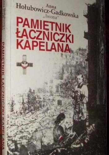 Okładka książki Pamiętnik łączniczki kapelana
