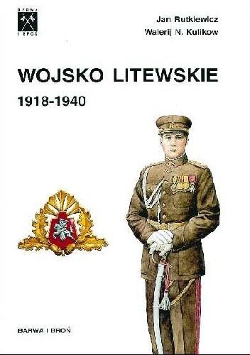 Okładka książki Wojsko litewskie 1918-1940