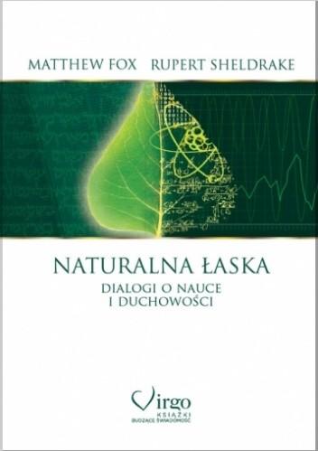 Okładka książki Naturalna łaska. Dialogi o nauce i duchowości