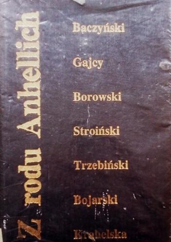 Okładka książki Z rodu Anhellich. Liryka pokolenia wojennego