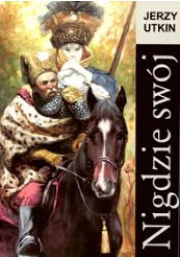 Okładka książki Nigdzie swój (Utwory wybrane: sonety i oktostychy z lat 1989-2005)