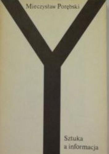 Okładka książki Sztuka a informacja