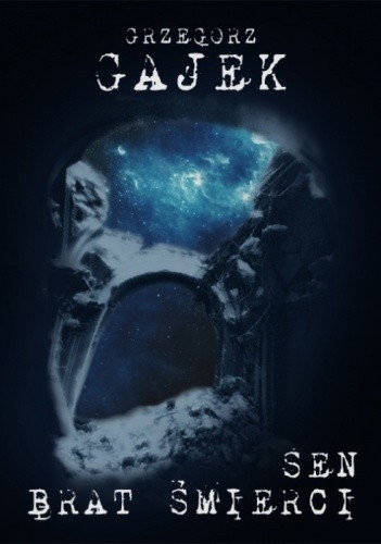 Okładka książki Sen, brat śmierci