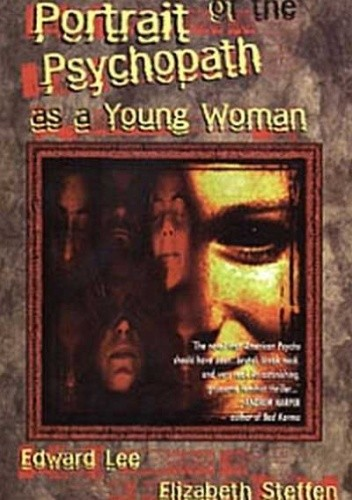 Okładka książki Portrait of the Psychopath as a Young Woman