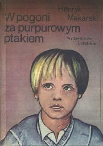 Okładka książki W pogoni za purpurowym ptakiem