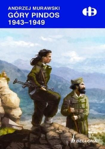 Okładka książki Góry Pindos 1943-1949.