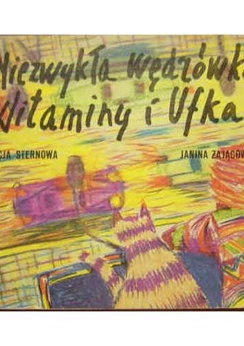 Okładka książki Niezwykła wędrówka Witaminy i Ufka
