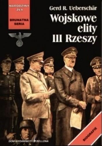 Okładka książki Wojskowe elity III Rzeszy