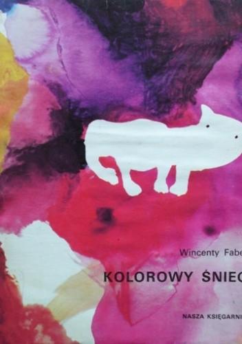 Okładka książki Kolorowy śnieg