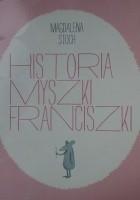 Historia myszki Franciszki