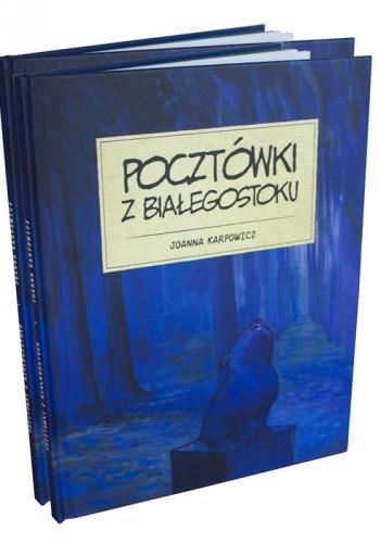 Okładka książki Pocztówki z Białegostoku