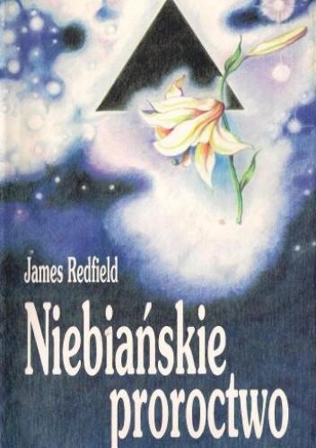 Okładka książki Niebiańskie proroctwo