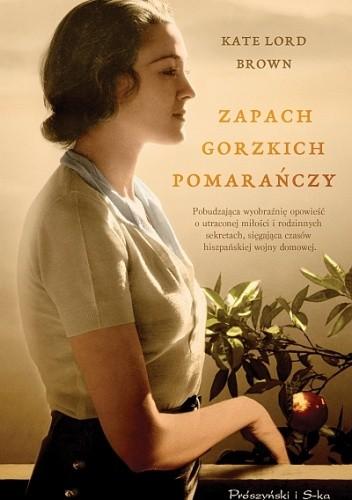 Okładka książki Zapach gorzkich pomarańczy