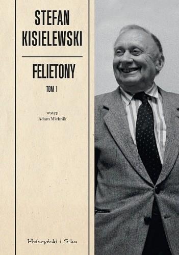 Okładka książki Felietony. Tom 1