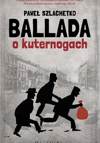 Okładka książki Ballada o kuternogach
