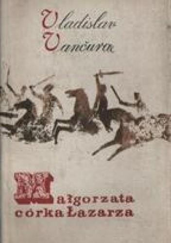 Okładka książki Małgorzata, córka Łazarza