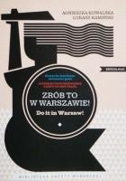 Zrób to w Warszawie!