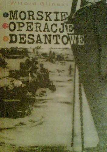 Okładka książki Morskie Operacje Desantowe