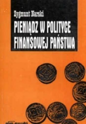 Okładka książki Pieniądz w polityce finansowej państwa