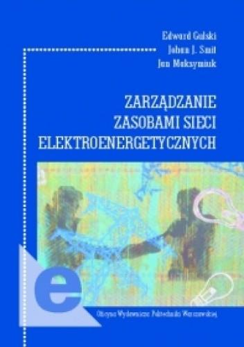 Okładka książki Zarządzanie zasobami sieci elektroenergetycznych