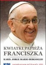 Okładka książki Kwiatki Papieża Franciszka