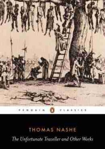 Okładka książki The Unfortunate Traveller and Other Works