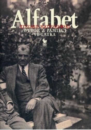Okładka książki Alfabet. Wybór z pamięci 90-latka
