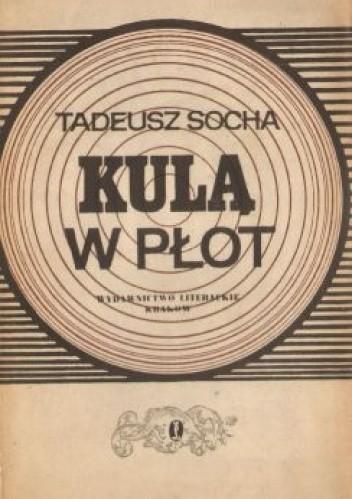Okładka książki Kulą w płot