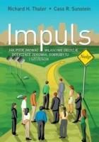 Impuls. Jak podejmować właściwe decyzje dotyczące zdrowia, dobrobytu i szczęścia