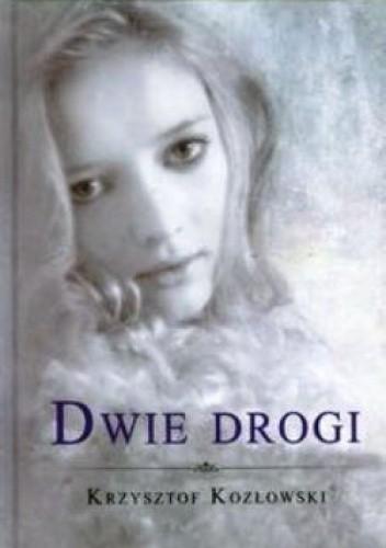 Okładka książki Dwie drogi