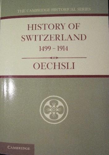 Okładka książki History of Switzerland 1499-1914