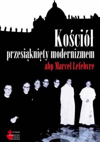 Okładka książki Kościół przesiąknięty modernizmem