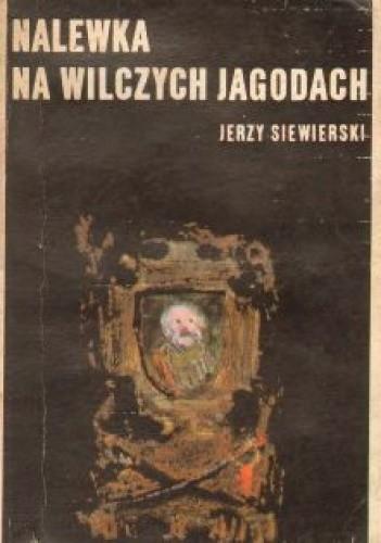 Okładka książki Nalewka na wilczych jagodach