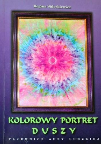 Okładka książki Kolorowy Portret Duszy