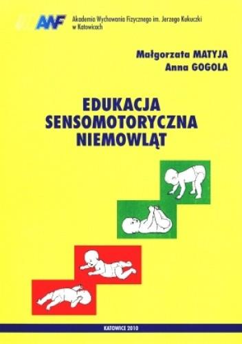 Okładka książki Edukacja sensomotoryczna niemowląt