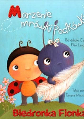 Okładka książki Biedronka Fionka. Marzenie mrówki Podkówki