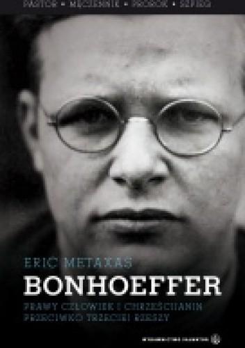 Okładka książki BONHOEFFER . Pastor - męczennik - prorok - szpieg