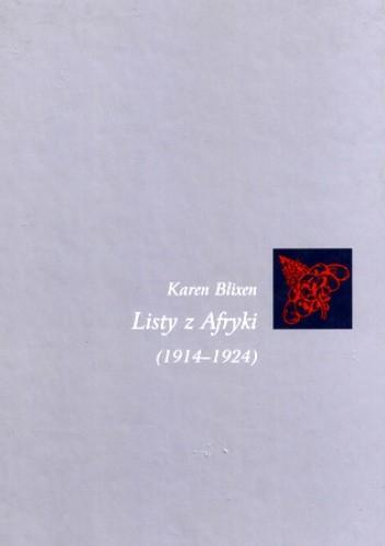 Okładka książki Listy z Afryki (1914-1924)