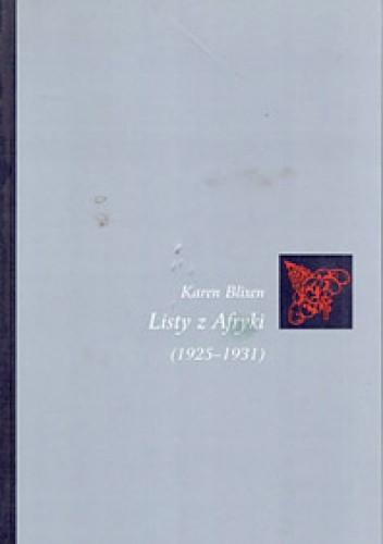 Okładka książki Listy z Afryki (1925-1931)