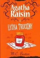 Agatha Raisin i łyżka trucizny