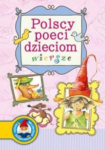 Okładka książki Polscy poeci dzieciom. Wiersze