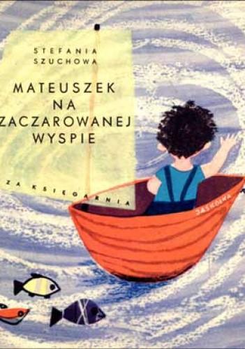 Okładka książki Mateuszek na zaczarowanej wyspie
