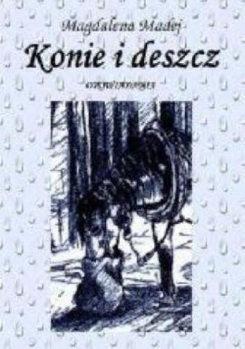 Okładka książki Konie i deszcz