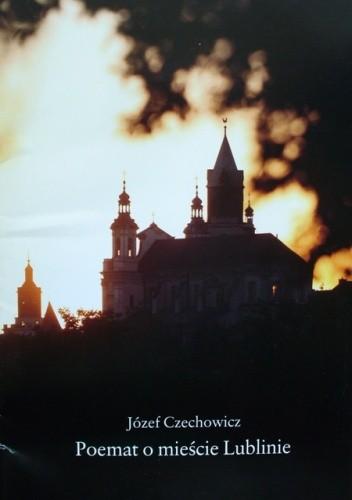 Okładka książki Poemat o mieście Lublinie