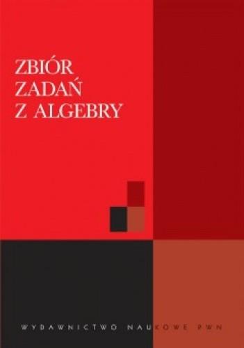 Okładka książki Zbiór zadań z algebry