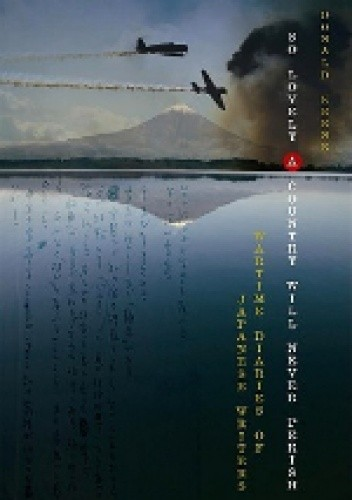 Okładka książki So Lovely a Country Will Never Perish: Wartime Diaries of Japanese Writers