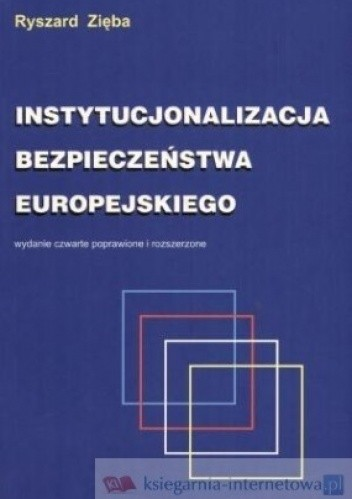 Okładka książki Instytucjonalizacja bezpieczeństwa europejskiego. Koncepcje - struktury - funkcjonowanie