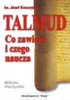Talmud — co zawiera i czego naucza