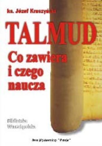Okładka książki Talmud — co zawiera i czego naucza